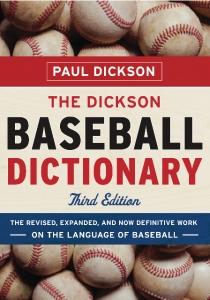 Dickson Baseball Dictionary 3rd Ed.